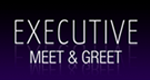 Executive Meet and Greet